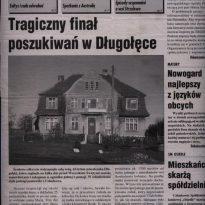 Środowe odkrycie wstrząsneło całą wsią. 42-letnia mieszkanka Długołęki, która zaginęła na kilka dni przed Wszystkimi Świętymi została zamordowana i zakopana w ogródku jednej z posesji. W odnalezieniu ciała pomógł jasnowidz z Człuchowa.