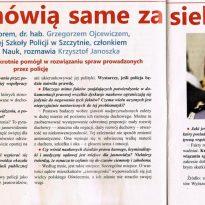 Fakty mówią same za siebie - Krzysztof Jackowski niejednokrotnie pomógł w rozwiązaniu spraw prowadzonych przez policję