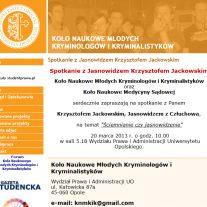 Koło Naukowe Młodych Kryminologów i Kryminalistyków - Spotkanie z jasnowidzem Krzysztofem Jackowskim