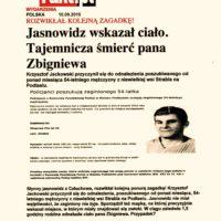 Krzysztof Jackowski rozwikłał kolejną zagadkę. Jasnowidz wskazał ciało. Tajemnicza śmierć pana Zbigniewa