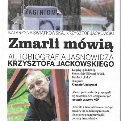 Zmarli mówią - Autobiografia Jasnowidza Krzysztofa Jackowskiego (Część 2)
