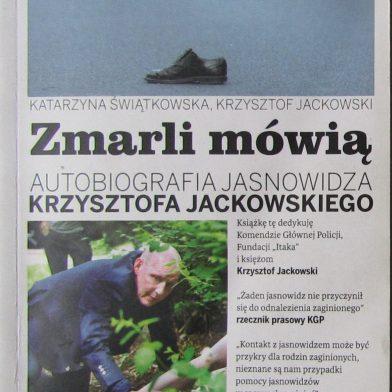 Zmarli mówią - Autobiografia Jasnowidza Krzysztofa Jackowskiego Katarzyna Świątkowska (Część 1)