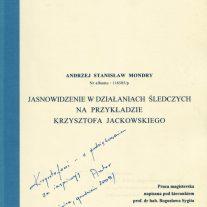 Jasnowidzenie w działaniach śledczych na przykładzie Krzysztofa Jackowskiego - Praca magisterska napisana pod kierunkiem prof. dr hab. Bogusława Sygita
