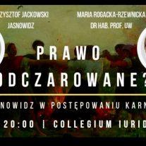 Prawo Odczarowane - Jasnowidz w Postępowaniu Karnym - Collegium Iuridicum II